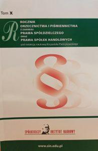 Rocznik orzecznictwa i piśmiennictwa z zakresu prawa spółdzielczego oraz prawa spółek handlowych