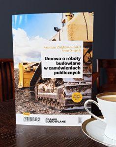 Umowa o roboty budowlane w zamówieniach publicznych.